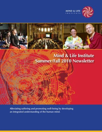 Mind & Life Institute Summer/Fall 2010 Newsletter