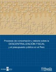 Procesos de concertación y debate sobre la descentralización fiscal ...