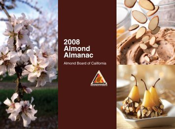 2008 Almond Almanac - Almond Board of California