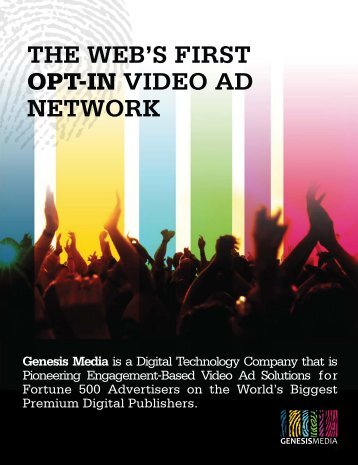 THE WEB'S FIRST OPT-IN VIDEO AD NETWORK - Genesis Media