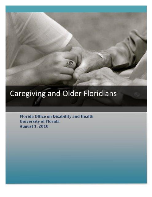 2008 Florida Caregiving Report 09-24-10 - Florida Office on ...