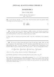 PHYS-542: QUANTUM FIELD THEORY II HOMEWORK 3 (Due 14 ...