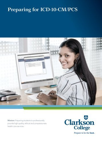 Preparing for ICD-10-CM/PCS - Clarkson College