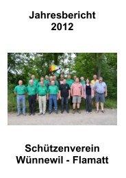 Jahresbericht 2012 Schützenverein Wünnewil - Flamatt