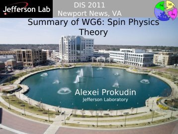 Summary of WG6: Spin Physics Theory - Jefferson Lab