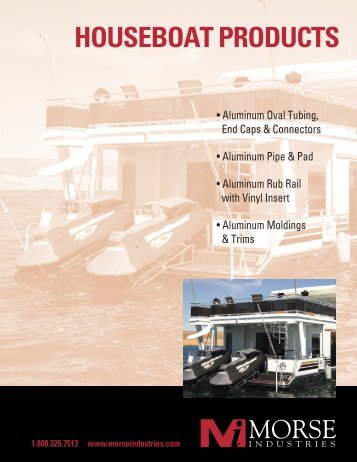 HOUSEBOAT PRODUCTS - Morse Industries