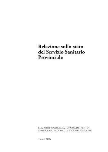Relazione sullo stato del Servizio Sanitario ... - Trentino Salute