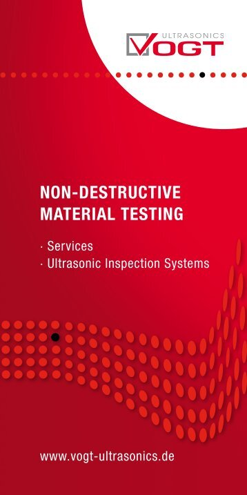 Our products and NDT services - VOGT Ultrasonics GmbH
