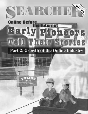 Online Before the Internet: Early Pioneers Tell Their Stories ... - Dialog