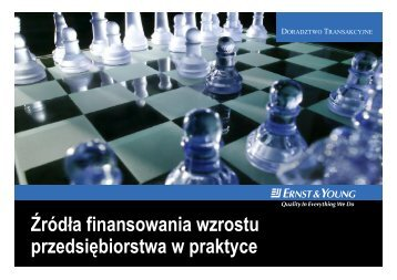 Zrodla finansowania wzrostu przedsiebiorstwa w ... - Ernst & Young