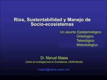 Ríos, sustentabilidad y manejo de socio-ecosistemas