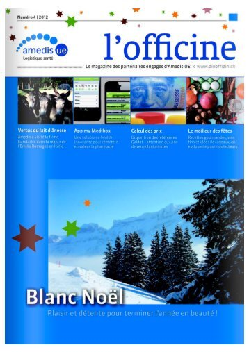"""Amedis Magazine """"L'Officine"""" - Décembre 2012 - Eurolactis"""