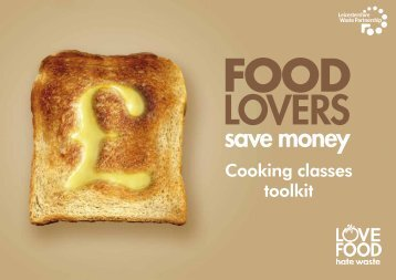Love Food Hate Waste - Cooking Toolkit - Leicestershire County ...