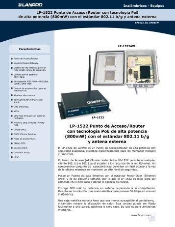 LP-1522 Punto de Acceso/Router con tecnología PoE de ... - LanPro