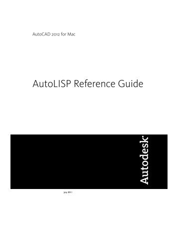 AutoLISP Reference Guide - Documentation & Online Help - Autodesk