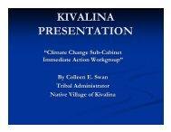 KIVALINA PRESENTATION - Climate Change in Alaska - State of ...