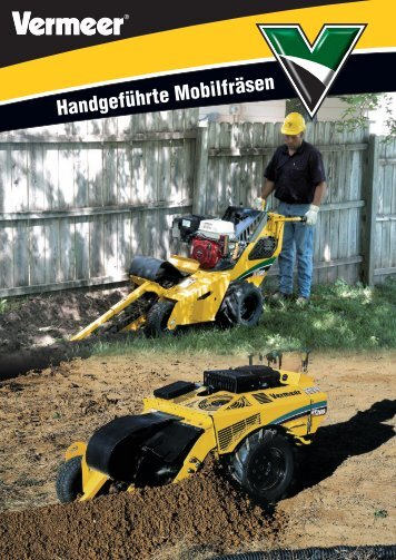 Handgeführte Mobilfräsen - Vermeer Deutschland GmbH
