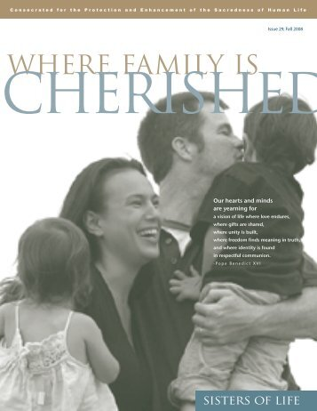 """Fall 2008 – """"Where Family Is Cherished"""" Part 1 - Sisters of Life"""