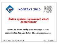 Řídicí systém vybraných částí cementárny KONTAKT 2010