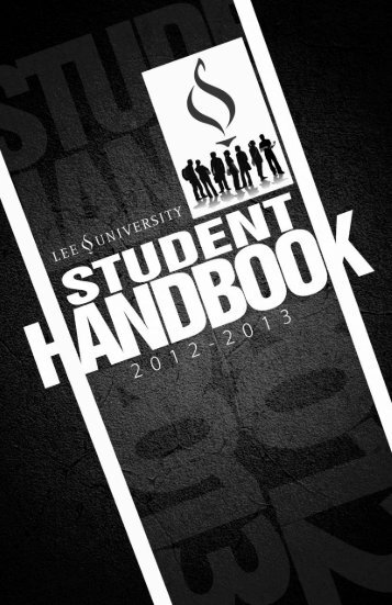 1 2012-13 STUDENT HANDBOOK_APPROVED ... - Lee University