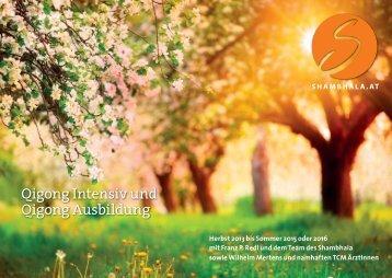Qigong Intensiv und Qigong Ausbildung - Shambhala