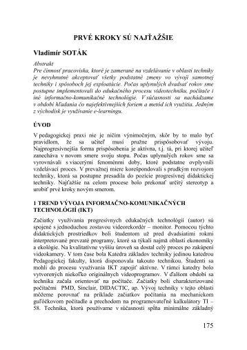 PRVÉ KROKY SÚ NAJŤAŽŠIE Vladimír SOTÁK 175