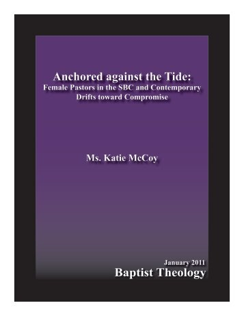 Baptist Theology Anchored against the Tide: