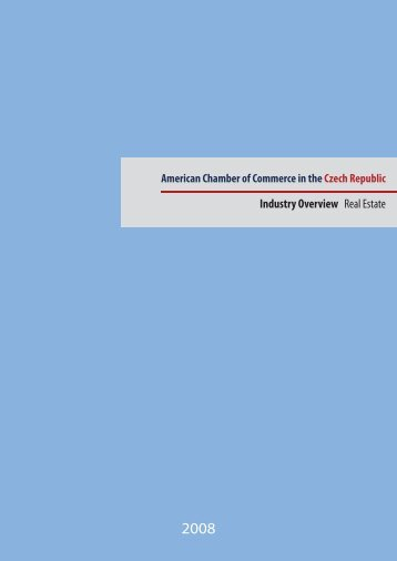 Industry Overview Real Estate - Amcham - Czech Republic