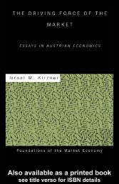 The Driving Force of the Market: Essays in Austrian Economics