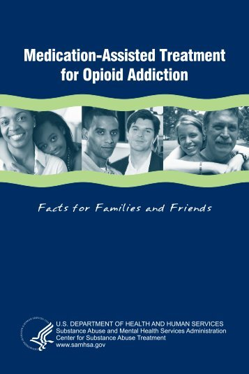 Medication-Assisted Treatment for Opioid Addiction - SAMHSA Store ...