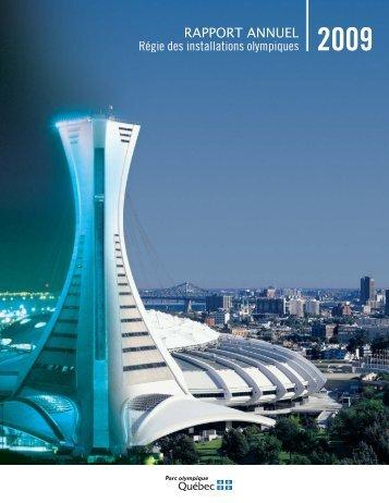 Rapport annuel 2009 (PDF – 2.4 MB - Parc olympique de Montréal