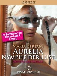 Maria Bertani — Aurelia - Nymphe der Lust - Blue Panther Books