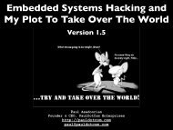 Embedded Systems Hacking and My Plot To Take Over The World