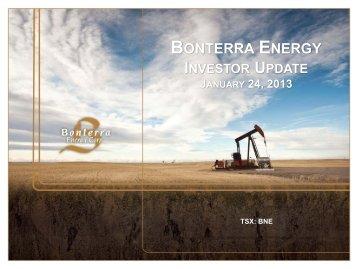 Investor Update January 2013 - Bonterra Energy Corp.