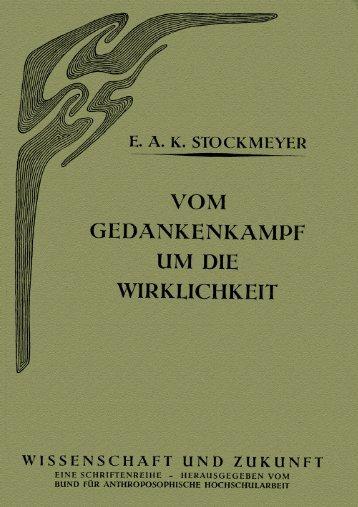 E.A.K. Stockmeyer: Der Gedankenkampf um die ... - Menschenkunde