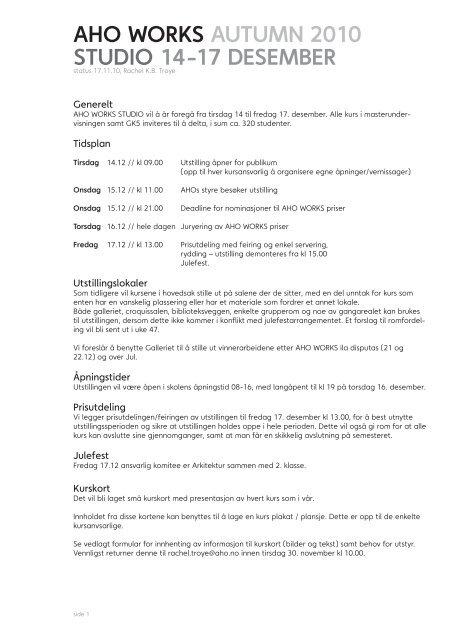 AHO WORKS AUTUMN 2010 STUDIO 14-17 DESEMBER
