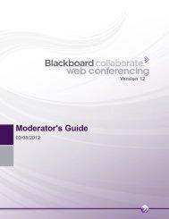 Blackboard Collaborate Web Conferencing Moderator's Guide