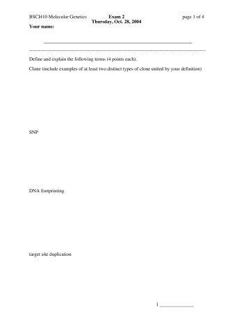 BSCI410 Molecular Genetics Exam 2 page 1 of 4 Thursday, Oct. 28 ...
