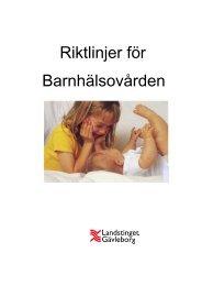 Riktlinjer för Barnhälsovården - Landstinget Gävleborg