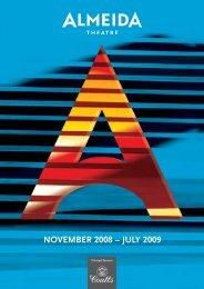 NOVEMBER 2008 – JULY 2009 - Almeida Theatre