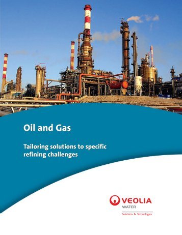 Oil & Gas - Tailoring Solutions to specific refining challenges