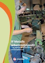 IF Metalls arbetsmiljöprofil