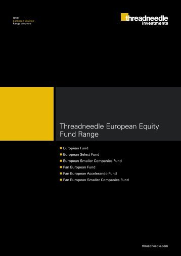 Threadneedle European Equity Fund Range - Threadneedle Investments
