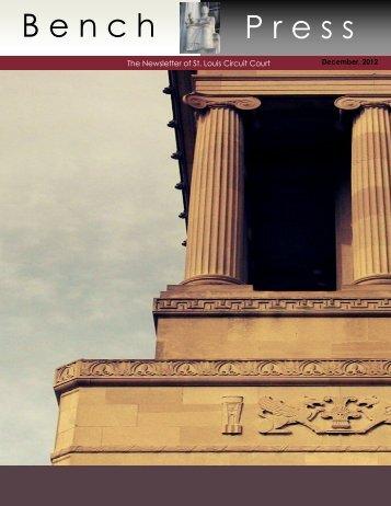 B e n c h P r e s s - 22nd Circuit Court, St. Louis, Missouri