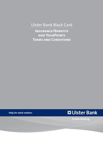 Ulster Bank Black Card Insurance / Benefits and YourPoints Terms ...