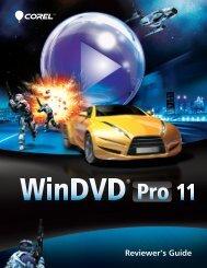 Corel WinDVD Pro 11 Reviewer's Guide - Corel Corporation