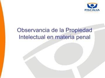 Observancia de la Propiedad Intelectual en materia Penal - Inapi