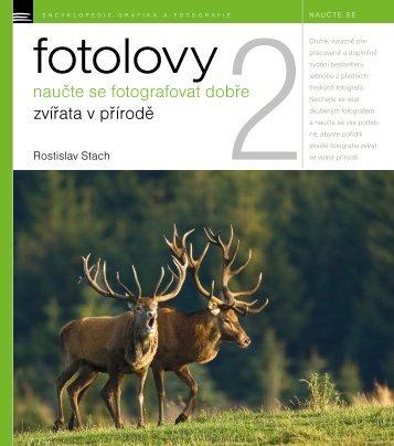 FOTOLOVY 2 – naučte se fotografovat dobře zvířata v přírodě