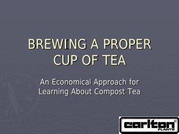 BREWING A PROPER CUP OF TEA