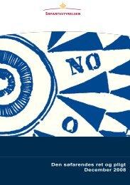 Den søfarendes ret og pligt December 2008 - Søfartsstyrelsen